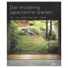 Der moderne japanische Garten - von der Schönheit der Leere