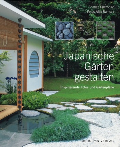 japanische g rten gestalten von charles chesshire garten. Black Bedroom Furniture Sets. Home Design Ideas